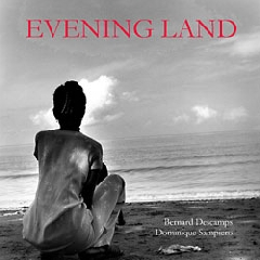 Evening Land - Bernard Descamps