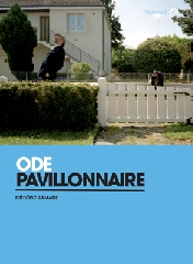 Ode pavillonnaire - Frédéric  Ramade