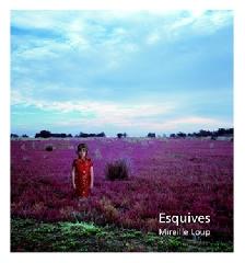 Esquives - Mireille Loup