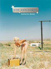 New Burlesque - Katharina Bosse