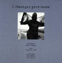 L'étranger provisoire - René Tanguy