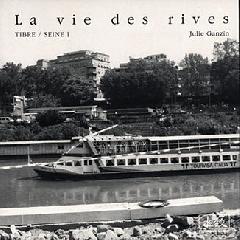 La vie des rives - Julie Ganzin