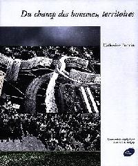Du champs des hommes - Catherine Poncin