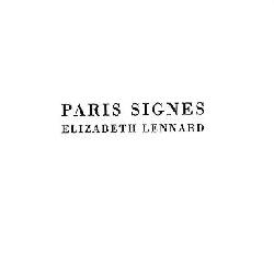 Paris signes - Elizabeth  Lennard