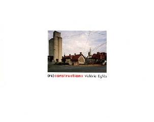 (Re)constructions - Valérie Eglès