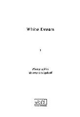 White Dream - Thierry Boulgakoff