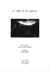 À l'abri de la lumière - Antoine de Givenchy