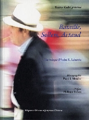 Bataille, Sollers, Artaud - André S. Labarthe, Patrick Messina