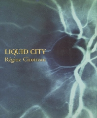 Liquid City - Régine Cirotteau
