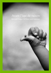 Avant l'âge de raison - Bernard Plossu
