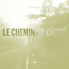 Le chemin de cécité - René Tanguy