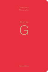 Mister G - Gilbert Garcin
