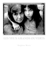 Les yeux grands ouverts - Delphine Warin