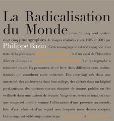 La radicalisation du monde - Philippe Bazin
