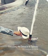 Détours, de Oaxaca à Tannay - Véronique Godard