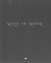 Kaza ve Kader - Ali Taptik