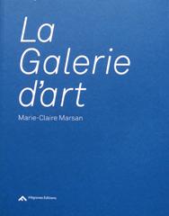 La galerie d'art - Marie-Claire Marsan