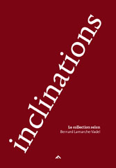 Inclinations - Bernard Lamarche-Vadel