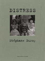 Distress - Stéphane Duroy