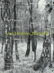 Une histoire naturelle - Luuk  Wilmering