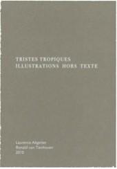 Tristes Tropiques : - Laurence Aëgerter, Ronald van Tienhoven
