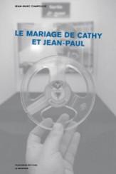 Le mariage de Cathy et Jean-Paul - Jean-Marc Chapoulie