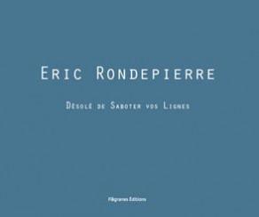Désolé de Saboter vos Lignes - Eric Rondepierre