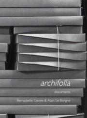 Archifolia - Alain Le Borgne, Bernardette Genée