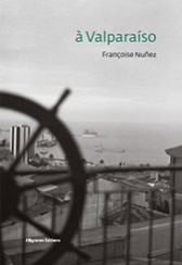 A Valparaiso - Françoise Nuñez