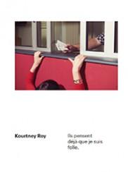 Ils pensent déjà que je suis folle - Kourtney Roy