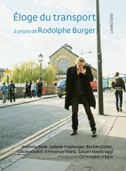 Eloge du transport - Rodolphe Burger
