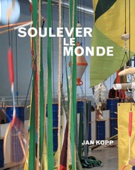 Soulever le monde - Jan Kopp