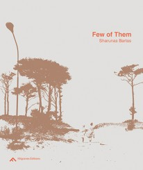 Few of Them - Sharunas Bartas