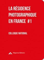 La résidence photographique en France #1 - Philippe Guionie