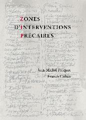 Zone d'intervention précaire - Jean-Michel Fauquet