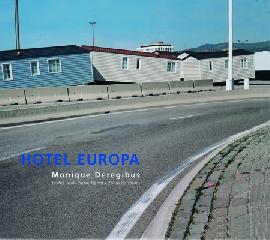 Hotel Europa - Monique Deregibus