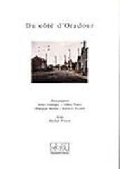 Du côté d'Oradour -   Collectif, Michel Frizot