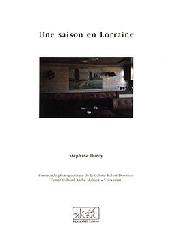 Une saison en Lorraine - Stéphane Duroy