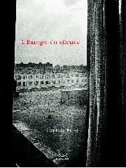 L'Europe du silence - Stéphane Duroy