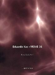 Move 36 - Eduardo Kac
