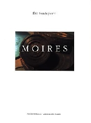 Moires - Eric Rondepierre