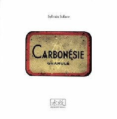 Carbonésie granulé - Sylvain Solaro