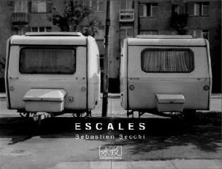 Escales - Sébastien Secchi