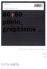 80+80, photo_graphisme -   Collectif, Christian Caujolle