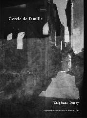 Cercle de famille - Stéphane Duroy