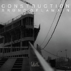 Construction - Bruno Delamain