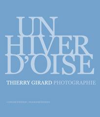 Un hiver d'oise - Thierry Girard