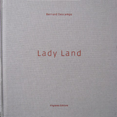 Lady Land - Bernard Descamps