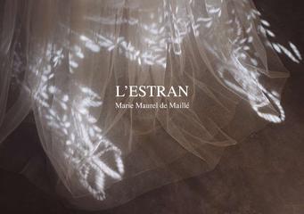L'Estran - Marie Maurel de Maillé