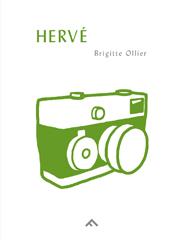 Hervé - Brigitte Ollier, Hervé Guibert